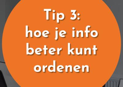 Tip 3: Waarom OneNote en Excel jou helpen om informatie beter te ordenen?